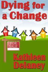 Cover of Dying for a Change by Kathleen Delaney